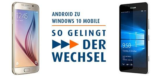 Android zu Windows 10 Mobile – so gelingt der Wechsel