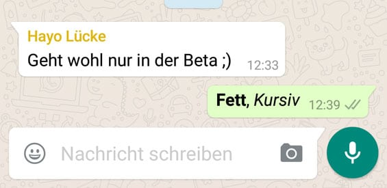 Fetter und kursiver Text nun in WhatsApp